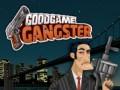 Játékok GoodGame Gangster