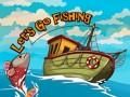 Játékok Let`s go Fishing