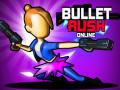 Játékok Bullet Rush Online