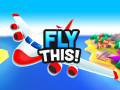 Játékok Fly THIS!