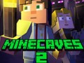 Játékok Minecaves 2